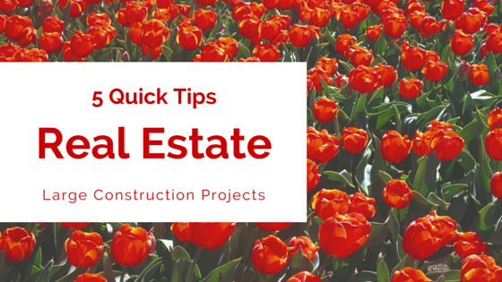 5 Quick Tips For Financing Your Large Construction Project
