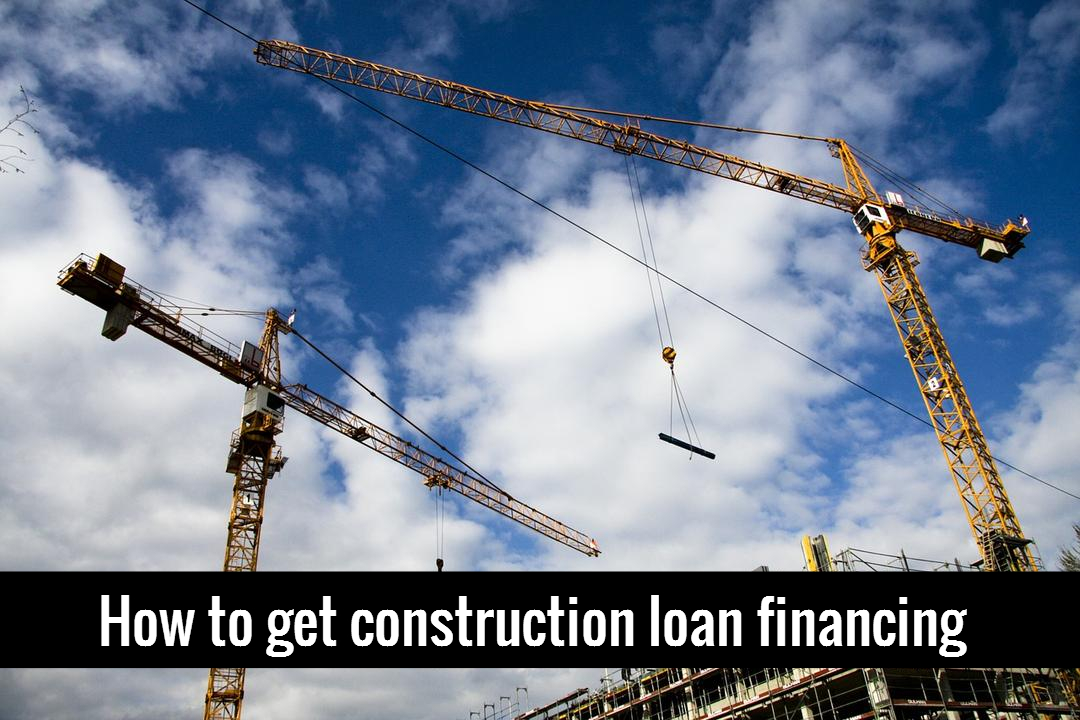 How to negotiate the best financing package for How to get a building loan