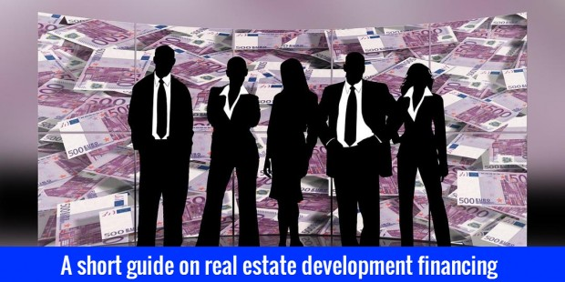 Real estate development financing guide